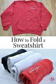 Do you know the best way to fold a sweatshirt so that it stays neat organized in a closet or drawer? This tutorial shows how to fold a sweatshirt quickly and neatly. How To Fold Hoodies, How To Fold Sweaters, How To Fold Shirt, Small Closet Organization, Clothing Organization, Organizing, Fridge Organization, Organisation Hacks, Storage Hacks