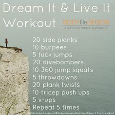 Dream It live It Workout- a 10 minute workout for you