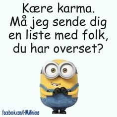Wise Qoutes, True Quotes, Minions Language, Bullet Journal 2, Bee Do, Minions Love, Minion Jokes, Have A Laugh, Karma