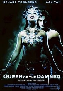 Queen of the Damned, I was entertained by the movie but totally enthralled by the book!