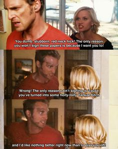 You dumb, stubborn, red-neck hick ~ Sweet Home Alabama (2002) ~ Movie Quotes #amusementphile