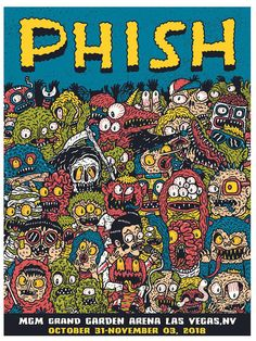 'Phish at Las Vegas' AP print by Hex Aunzo for Posters And Toys Phish Posters, Concert Posters, Mgm Grand Garden Arena, Pop Culture Art, Cover Art, Album Covers, Las Vegas, City Photo, Contemporary Art