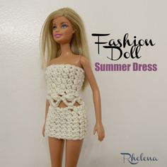 "FREE crochet pattern for the Fashion Doll Summer Dress. The pattern is given for the 11.5"" barbie doll, but can be adjusted for other dolls as well."