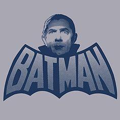 it's a perfect match .... Batman & Bella Lugosi
