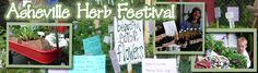 WNC Annual Herb Festival. Herbal medicine, soaps, shampoos, gourmet cooking herbs. Products and classes. Smells delicious.