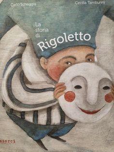 Piccoli Viaggi Musicali: Rigoletto (1) - Lettura per bambini