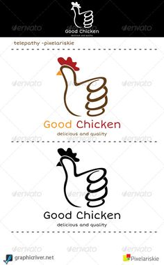 Good Chicken Logo  #GraphicRiver         This file contains 6 Ai Files, 6 EPS files. Plus 1 read me file in the .zip file. This logo made by 2 colors setting RGB & CMYK mode. You can use this logo to all condition because background of this logo can be change like you want. You can custom this logo easily and you can edit easily.     Created: 29March13 GraphicsFilesIncluded: VectorEPS