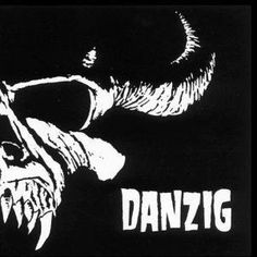 Danzig......been a fan for 25 years :)