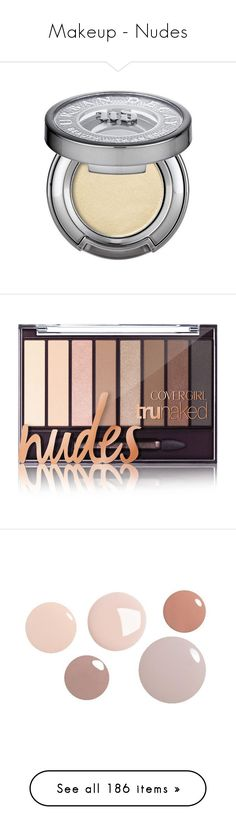 """""""Makeup - Nudes"""" by foolsuk ❤ liked on Polyvore featuring beauty products, makeup, eye makeup, eyeshadow, urban decay, urban decay eye makeup, urban decay eyeshadow, urban decay eye shadow, cosmetics and makeup palettes"""