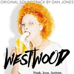 WESTWOOD: PUNK. ICON. ACTIVIST - Original Soundtrack Wave Theory, Royal Shakespeare Company, Lady Macbeth, Best Titles, Film Score, Sundance Film, Album Releases, Queen Mary, Documentary Film