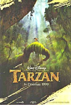 Tarzan- could still watch it over and over! Fav cartoon