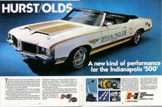 1972 Oldsmobile Hurst/Olds Hurst Oldsmobile, Oldsmobile Cutlass, Old Advertisements, Car Advertising, General Motors, Cool Car Pictures, Car Pics, Automobile, Old School Cars