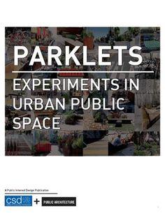 Parklets- Experiments in Urban Public Space