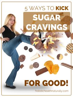 5 Ways To Kick Sugar Cravings For Good | holistichealthnaturally.com