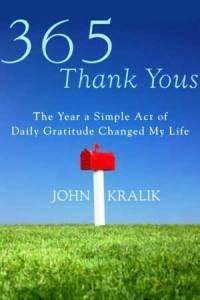 365 Thank yous by John Kralik  - an inspiring read