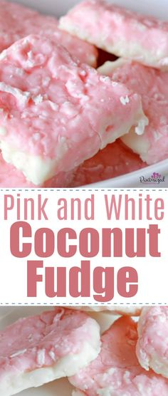 Quick and easy coconut fudge that's pink and white! The perfect blend of sweetness and coconut creates a party perfect fudge that's perfect for Mother's Day, Easter or a Spring party! Enjoy the prettiest fudge ever created! #coconutfudge #easyfudgerecipe #coconutrecipes #coconuttreats #pinkandwhitefood #pinkandwhiteparty #MothersDaytreats #mothersDayrecipes #Easterrecipes #springrecipes #easydesserts #springdesserts #springfudge #fudge