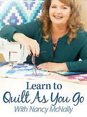 Many quilters piece their projects, and then send them out to a longarm quilter or machine quilter to put together. With the fast, fun and easy quilt-as-you-go technique, you actually quilt your projects as you piece them. This class teaches you several quilt-as-you-go methods close up and step by step while you make five exclusive projects.