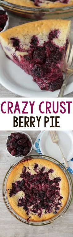 Crazy Crust Berry Pie - this EASY pie recipe makes its own crust! It's a cross between a cobbler and a pie and it's perfect for people who aren't crazy about crust.