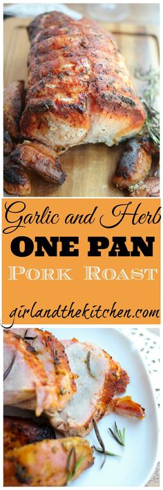 A super simple one pot garlic and herb roast pork perfect for any fancy dinner party or a simple weeknight dinner