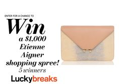 Enter here to win one of 5 Etienne Aigner shopping sprees––worth $1,000 each! Ends 5/26