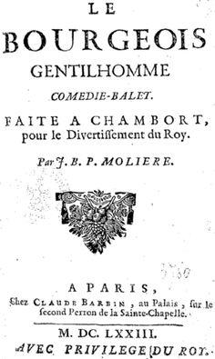"""""""Le bourgeois gentilhomme"""" de MOLIÈRE et LULLY (1673) - LITTÉRATURE/DANSE/MUSIQUE/THEÂTRE"""