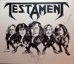 Signed TESTAMENT caricature by Larry Weber Heavy Metal Rock, Power Metal, Extreme Metal, Celebrity Caricatures, Horror Show, Cool Art, Awesome Art, Music Artwork, Rock Posters