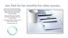 PCI holds monthly live streaming video classes! Learn more: patticonklin.com