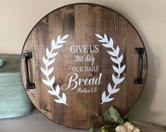 Personalized serving tray wooden serving tray tray- round tray- personalized tray- bible quote tray- home decor- wood tray Round Wooden Tray, Round Tray, Decor Crafts, Wood Crafts, Home Decor, Diy Crafts, Stenciled Table, Diy Table Top, Diy Cutting Board
