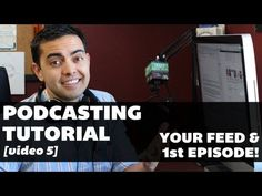 Podcasting Tutorial - Video 5: Setting Up Your Podcast Feed and Publishing Your 1st Episode > Published on Oct 19, 2012    http://www.smartpassiveincome.com - This is the 5th video in a series of videos to help you get your podcast up and running!