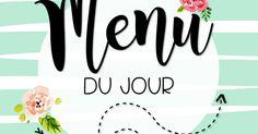 Menu du jour - 2016-2017 - Flamants.pdf School Organisation, Classroom Organization, Classroom Management, First Year Teaching, French Classroom, French Resources, French Immersion, Classroom Setup, Teaching French
