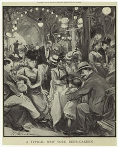A Beer Garden image in NYC, for German Immigrants during the Gilded Age, sketch from c1900