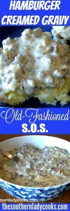 hamburger meat recipes This hamburger creamed gravy or SOS is wonderful over toast, biscuits, rice, pasta, potatoes and grits! I love it over mashed potatoes. Hamburger Sauce, Hamburger Dishes, Beef Dishes, Food Dishes, Hamburger Recipes, Hamburger Helper, Main Dishes, Hamburger Gravy Recipe, Pork Gravy