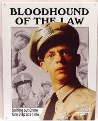 Uncle Don was this as was officer Barney Fife of  The Andy Griffin Show