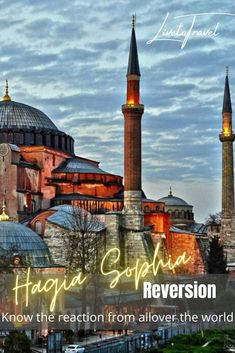 Hagia Sophia - Reversion, Reaction, and controversies » Live to Travel Asia Travel, Euro Travel, Sainte Sophie, European Travel Tips, Hagia Sophia, Travel Reviews, Turkey Travel, Travel Goals, World Heritage Sites