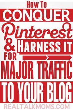 Conquer Pinterest and bring in major traffic to your blog!