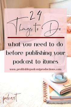 Are you creating a podcast and not sure about everything that you need? Download this podcast checklist, which tells you everything you need to finish before publishing it to itunes. #podcast