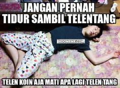 Jangan pernah tidur sambil telentang - #Meme - http://www.indomeme.com/meme/jangan-pernah-tidur-sambil-telentang/