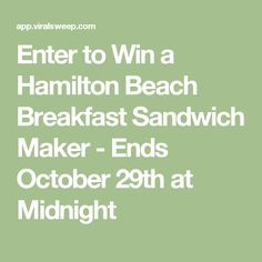 Enter to Win a Hamilton Beach Breakfast Sandwich Maker - Ends October 29th at Midnight