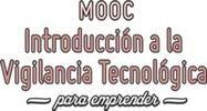 Lanzamos #MoocVT, el primer Mooc de Introducción a la vigilancia tecnológica para emprender