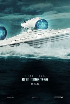 STAR TREK INTO DARKNESS - New Enterprise Poster! I'm so excited for the movie, especially since they recently released the trailer! Benedict Cumberbatch looks amazing as the villain
