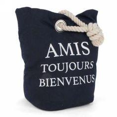 Butoir - Amis Toujours Bienvenus Drink Sleeves, Tote Bag, Couture, Doorstop, Door Jammer, Welcome, Amigos, Boss, High Fashion