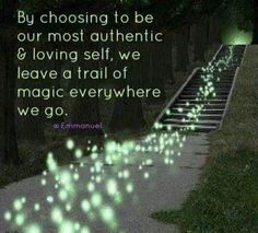 by-choosing-to-be-our-most-authentic-and-loving-self