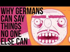 Why Germans Can Say Things No One Else Can - YouTube