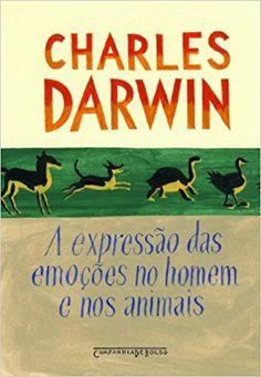 A Expressão Das Emoções no Homem e Nos Animais - 9788535913989 - Livros na Amazon Brasil