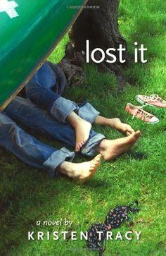 Bestseller Books Online Lost It Kristen Tracy $8.99  - http://www.ebooknetworking.net/books_detail-1416934758.html
