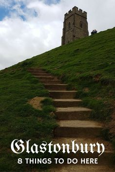 8 things to do in Glastonbury, England