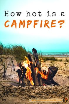 If you ever ask yourself how hot is the campfire you have in the middle of your campground while camping, then this article is for you. Read and learn a lot of amazing tips with us! Camping Guide, Camping Gear, Camping Hacks, Wild Bunny, Safety And First Aid, Camping With Kids, Wilderness, Outdoor Fire, Amazing