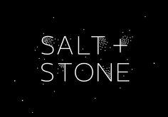 Salt + Stone