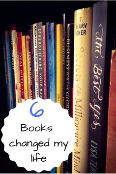 6 books that changed my marriage, my parenting, my friendships and my purpose in life!