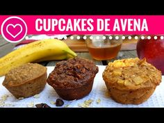 3 RECETAS FACILES DE CUPCAKES SALUDABLES- Las Recetas de Laura ❤ Recetas de Comida Saludable - YouTube